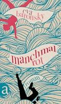 Manchmal rot - Eva Baronsky - E-Book