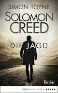 Solomon Creed - Die Jagd - Simon Toyne - E-Book