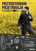 Przygotowani przetrwają - Paweł Frankowski - ebook