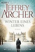 Winter eines Lebens - Jeffrey Archer - E-Book