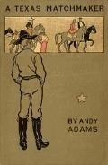 A Texas Matchmaker - Andy Adams - ebook