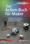 Das Action-Buch für Maker - Simon Monk - E-Book