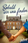 Sobald wir uns finden - Jennifer Lillian - E-Book