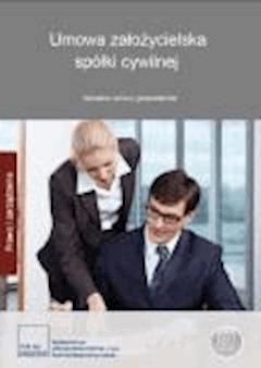 Umowa założycielska spółki cywilnej Aktualne umowy gospodarcze - Opracowanie zbiorowe - ebook