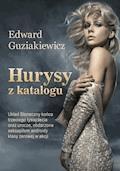 Hurysy z katalogu - Edward Guziakiewicz - ebook + audiobook