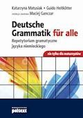 Deutsche Grammatik für alle - Katarzyna Matusiak & Guido Heitkötter - ebook