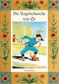 Die Vogelscheuche von Oz - Die Oz-Bücher Band 9 - L. Frank Baum - E-Book