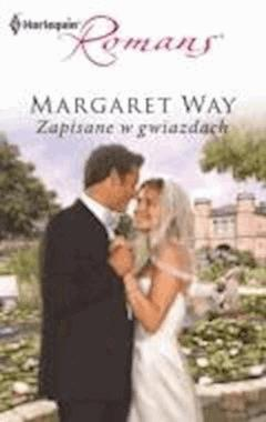 Zapisane w gwiazdach  - Margaret Way - ebook