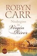 Neubeginn in Virgin River - Robyn Carr - E-Book