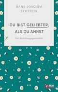 Du bist geliebter, als du ahnst - Hans-Joachim Eckstein - E-Book