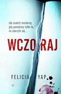 Wczoraj - Felicia Yap - ebook + audiobook