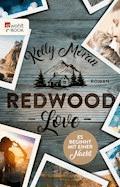 Redwood Love – Es beginnt mit einer Nacht - Kelly Moran - E-Book