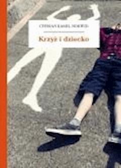 Krzyż i dziecko - Norwid, Cyprian Kamil - ebook