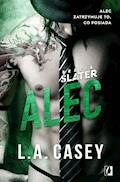 Bracia Slater. Alec - L.A. Casey - ebook