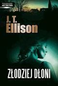 Złodziej dłoni - J.T. Ellison - ebook