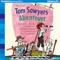 Tom Sawyers Abenteuer - Mark Twain - Hörbüch