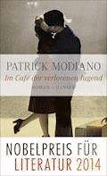 Im Café der verlorenen Jugend - Patrick Modiano - E-Book