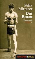 Der Boxer - Felix Mitterer - E-Book