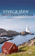 Mörderisches Ufer - Viveca Sten - E-Book