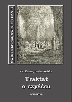 Traktat o czyśćcu - św. Katarzyna Genueńska - ebook