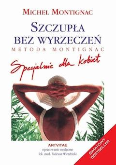 Szczupła bez wyrzeczeń - Michel Montignac - ebook