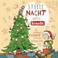 Stille Nacht, alles Kracht - Ein genialer Chaot überlebt Weihnachten - Jakob M. Leonhardt - Hörbüch
