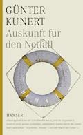 Auskunft für den Notfall - Günter Kunert - E-Book