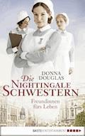 Die Nightingale-Schwestern - Donna Douglas - E-Book