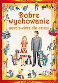 Dobre wychowanie. Savoir-vivre dla dzieci - Beata Guzowska, Krystian Pruchnicki - ebook