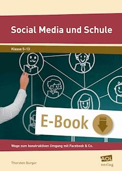 Social Media und Schule - Thorsten Burger - E-Book