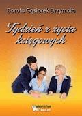 Tydzień z życia księgowych - Dorota Gąsiorek Drzymała - ebook