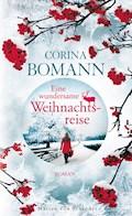 Eine wundersame Weihnachtsreise - Corina Bomann - E-Book