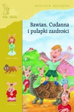 Bawian, Cudanna i pułapki zazdrości - Wojciech Kołyszko - ebook
