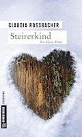 Steirerkind - Claudia Rossbacher - E-Book