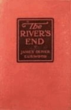 The River's End - James Oliver Curwood - ebook