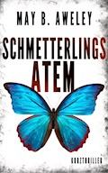 Schmetterlingsatem - May B. Aweley - E-Book