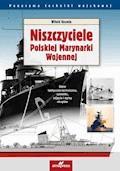 Niszczyciele Polskiej Marynarki Wojennej - Witold Koszela - ebook
