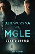 Dziewczyna we mgle - Donato Carrisi - ebook + audiobook