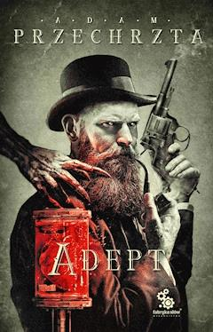 Adept - Adam Przechrzta - ebook