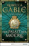Der Palast der Meere - Rebecca Gablé - E-Book