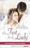 Ein Fest für die Lady - Victoria Alexander - E-Book