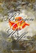Bangen und Hoffen - Rike Thome - E-Book