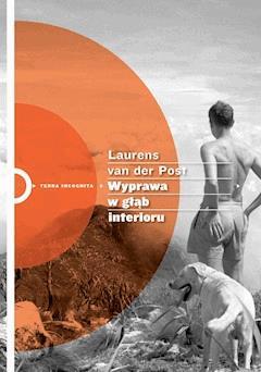 Wyprawa w głąb interioru - Laurens van der Post - ebook