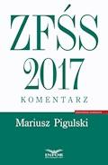 ZFŚS 2017. Komentarz - Mariusz Pigulski - ebook