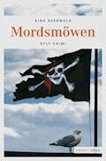 Mordsmöwen - Sina Beerwald - E-Book