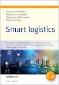 Smart Logistics - Izabela Dembińska, Blanka Tundys, Marzena Frankowska, Magdalena Malinowska - ebook