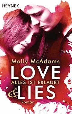 Love & Lies - Molly McAdams - E-Book