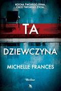 Ta dziewczyna - Michelle Frances - ebook