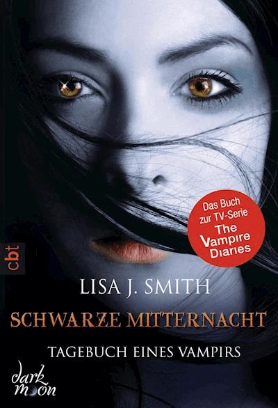Tagebuch Eines Vampirs Schwarze Mitternacht Lisa J