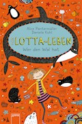 Mein Lotta-Leben (15). Wer den Wal hat - Alice Pantermüller - E-Book